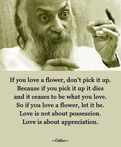 Love is not about possession...