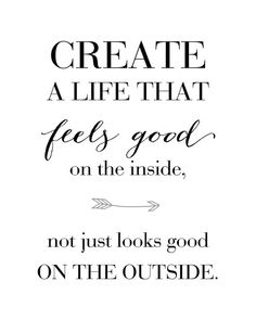 Create a life that FEELS GOOD printable quote,  typography poster, home decor - 8x10