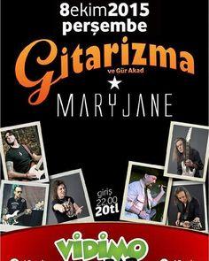 8 Ekim 2015 Gitarizma * Mary Jane Vidimo sahnesinde