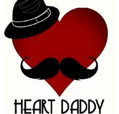 Heart dad, because CHD dads don't get enough credit.
