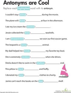 Each sentence on this third grade reading worksheet has a highlighted word, and kids write in an antonym for the word to complete the sentence.