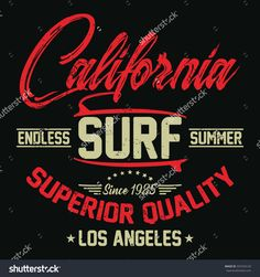 California endless summer, surf typography, t-shirt graphics, vectors