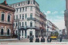 Bucuresti - Calea Victoriei si Hotel Imperial - interbelica