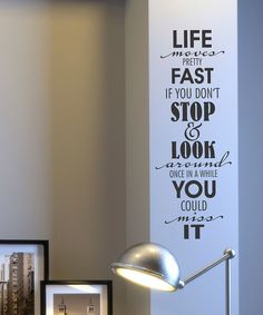 Take a look at this Black Stop and Look Around Wall Quote on zulily today!