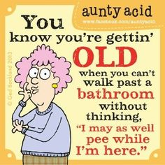 When did you first figure out you were getting old??? :) ;)
