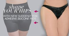 Silicone Adhesive pads  made to git transgender and crossdressers. Matching  satin Girdles available also.    Most affordable silicone option available online anywhere!