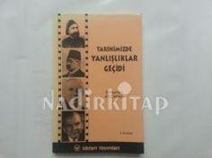 Tarihimizde Yanlışlıklar Geçidi - Süleyman Kocabaş |   http://www.nadirkitap.com/tarihimizde-yanlisliklar-gecidi-suleyman-kocabas-kitap5601656.html