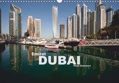 Emirat Dubai - CALVENDO Kalender von Peter Schickert - #dubai