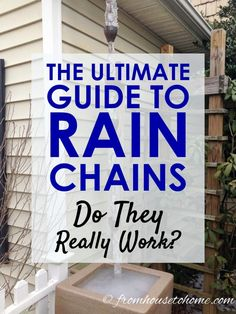 Want to know what rain chains are for, how to install it and what they look like on a house? Find out everything you need to know about rain chains. #RainChains #RainChainIdeas