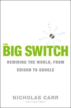 The Big Switch by Nicholas Carr