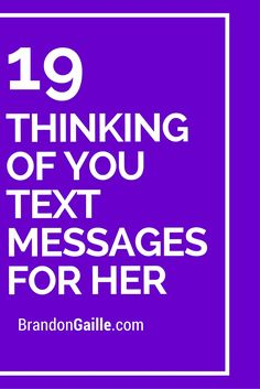 19 thinking of you text messages for her romantic texts for her, love texts for Romantic Texts For Her, Love Texts For Her, Romantic Love Text Message, Romantic Text Messages, Good Morning Text Messages, Flirty Text Messages, Love Messages For Her, Flirty Texts, Good Morning Texts