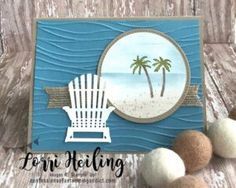 Waterfront Card (Confessions of a Stamping Addict) Retirement Cards, Retirement Ideas, Nautical Cards, Beach Cards, Stamping Up Cards, Cute Cards, Pretty Cards, Watercolor Cards, Masculine Cards