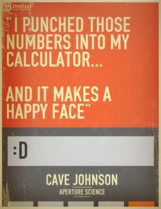 Portal 2 Funny | funny portal Cool signs portal 2 calculator cave johnson lemons mantis ...