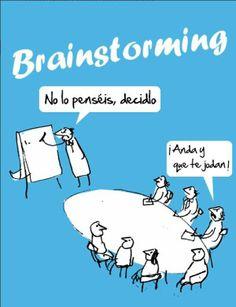 Tormenta de ideas o Brainstorming – ¡No lo penséis, decidlo!
