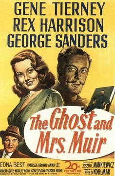 the ghost and mrs muir | The Ghost and Mrs. Muir is a 1947 romantic fantasy film directed by ...