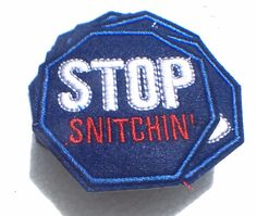 "NEW Custom Made quality Iron on patches Best patch STOP SNITCHIN 2.5""X2.5"" 6X6CM #STREETART"