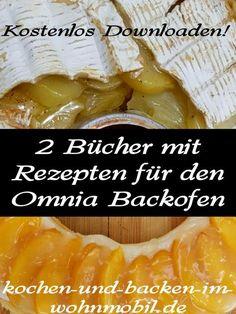Omnia Camping Backofen: Ein Kochbuch für Herzhafte Gerichte, Beot und Brötchen. Ein 2. Buch für alles Süße: Kuchen, Kuchen und noch mehr Kuchen!