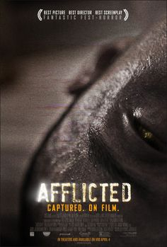 Lots of posters for Afflicted