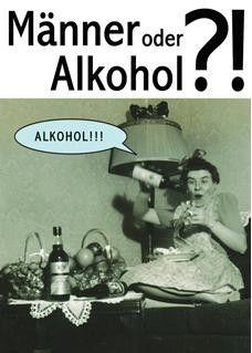 Postkarte - Männer oder Alkohol