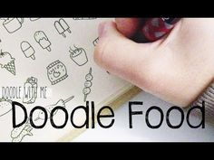 Doodle with Me : Food - YouTube