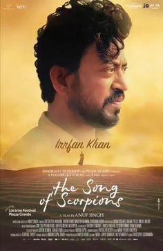 IRRFAN'S LAST MOVIE... #Irrfan's last film - #TheSongOfScorpions - to release in 2021... Directed by Anup Singh... Presented by Panorama Spotlight and 70mm Talkies.