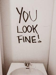 Bathroom Mirror You Look Fine paxandhart - google zoeken | posters + postcards | pinterest