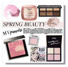 """Highlight"" by ceridwen86 ❤ liked on Polyvore featuring beauty, NARS Cosmetics, Burberry, Kat Von D, Urban Decay, L'Oréal Paris, Pop Beauty, contestentry, beautyroutine and highlighter"