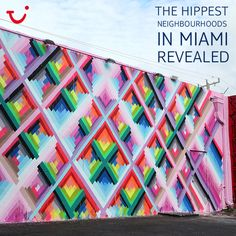 The hippest neighbourhoods in Miami revealed! But with so much to choose from, it can be hard to know where to start. Here fashion blogger and Miami resident Annie Vazquez gives us an insider's guide to the best places.