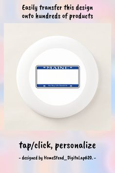 Blank Maine State License Plate Wham-O Frisbee - tap to personalize and get yours #WhamOFrisbee #maine, #state, #license, #plate, #auto,