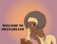 Welcome To OmanahLand