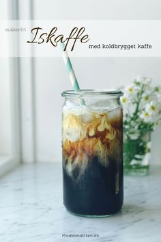Iskaffe med koldbrygget kaffe - opskrift på lækker sukkerfri iskaffe med fløde
