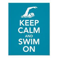 Keep Calm and Swim On print $10.25