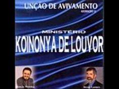 Ministério Koinonya Adoração 12 Unção de avivamento