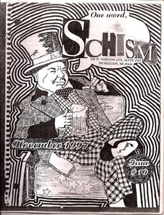 Schism Zine Issue #10-http://mikekraus.blogspot.com/2013/06/the-zine-anthology.html - Waldemar Daa, — with Brian Cook, Brandy Miller-Wilks, Max Ryznar, Groovie Ghoulies, Mike Nummerdor, Dusty Bottoms and Slo-Poke. © copyright Mike Kraus