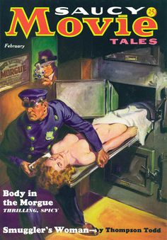 Saucy Movie Tales magazine, pulp cover art by Norm Norman Saunders dead body corpse cadaver morgue cops