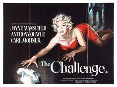 The Challenge ~ (1960) Stars: Jayne Mansfield, Anthony Quayle, Carl Möhner, Peter Reynolds, Barbara Mullen ~  Director: John Gilling