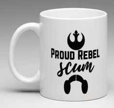 PROUD REBEL SCUM Carrie Fisher Princess Leia Star Wars Coffee Mug Tea Cup 11oz. #Unbranded