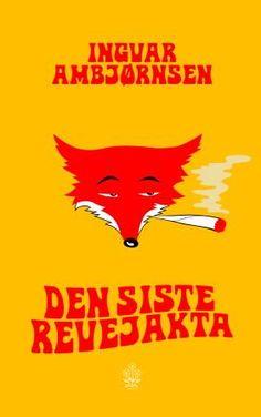 """""""Den siste revejakta"""" av Ingvar Ambjørnsen"""
