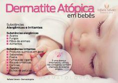 Dermatite Atópica em Bebês.  http://www.blografaelasalvato.med.br/2014/10/dermatite-atopica-em-bebes.html