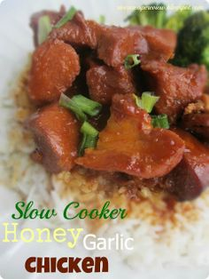 The Recipe Critic:  Slow Cooker Honey Garlic Chicken.  This is so easy to throw together into your crockpot and amazing!