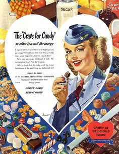 Candy is delicious food! (1947) #vintage #1940s #army #ads