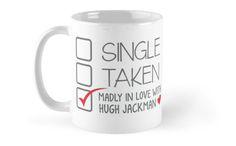 SINGLE TAKEN (Madly in love with Hugh Jackman) Mugs