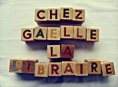 Présentation - Chez Gaëlle la libraire!