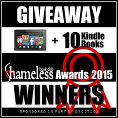 Did you see? @Shameless_Books announced the winners of the #SBCAwards15!  I entered to win a Fire + 10 Kindle books! http://shamelessbookclub.com/book-news/shameless-book-awards-winners/
