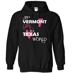 Just A Vermont Girl In A Texas World T-Shirts, Hoodies. ADD TO CART ==► https://www.sunfrog.com/Valentines/-28Vermont001-29-Just-A-Vermont-Girl-In-A-Texas-World-Black-Hoodie.html?id=41382