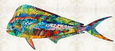#fishihng #fishermengifts Colorful Dolphin Fish by Sharon Cummings