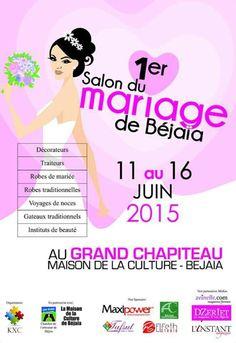 Salon du mariage du 11 au 16 juin 2015 au grand chapiteau de la maison de la culture - Bejaia
