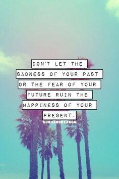 The happiness if your present