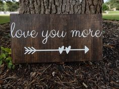 Love you more wood sign by ThisBusyLilBee on Etsy Barn Wood Crafts, Pallet Crafts, Diy Wood Projects, Diy Crafts, Driftwood Crafts, Wood Pallet Signs, Pallet Art, Wooden Signs, Wooden Art