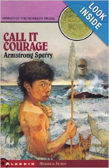 Call It Courage: Armstrong Sperry: 9780689713910: Amazon.com: Books (5th Grade)